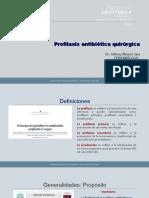 PROFILAXIS ANTIBIÓTICA QUIRÚRGICA-Dr. Álvarez Nov 2018  .ppt