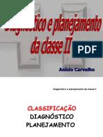 4 - DIAGNOSTICO E PLANEJAMENTO DA CLASSE II