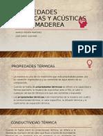 PROPIEDADES TÉRMICAS Y ACÚSTICAS DE LA MADERA.pptx