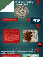 INFORME DE POLITICA MONETARIA