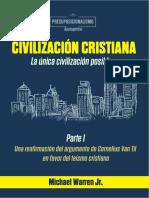 La civilizacion cristiana es la unica civilización - Michael Warren