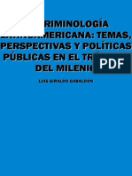 La criminologia latinoamericana temas perspectivas y polticas