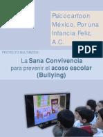 La Sana Convivencia, Para Prevenir El Acoso Escolar
