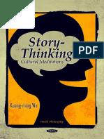 (World Philosophy) Kuang-Ming Wu - Story-Thinking_ Cultural Meditations (World Philosophy)  -Nova Science Pub Inc (2010).pdf