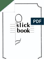 The Slickbook 1