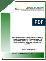 CONSTRUCCIÓN DE VIALIDAD AGRICOLA Y 2 ALCANTARILLAS, SECTOR EL BUEY
