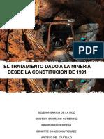 EL TRATAMIENTO DADO A LA MINERIA DESDE LA.pptx