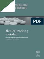 Cannellotto, A. y Luchtemberg, E. -coord.-.  Medicalización y sociedad. Lecturas críticas sobre la construcción social de enfermedades