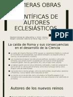 Primeras obras científicas de autores eclesiásticos