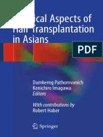 Practical Aspects of Hair Transplantation in Asians - Damkerng Pathomvanich, Kenichiro Imagawa - (2018)