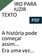 ROTEIRO PARA PRODUZIR TEXTO
