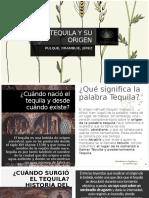 TEQUILA Y SU ORIGEN.pptx