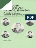 Anton Blok - The Mafia of a Sicilian Villiage, 1860–1960_ A Study of Violent Peasant Entrepreneurs-Harper (1974).pdf