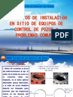 Taladro 7 Requisitos de Instalación en Sitio de Equipos de Control de Pozos y Problemas Comunes.ppt