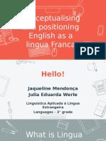 Conceptualising English as a Lingua Franca