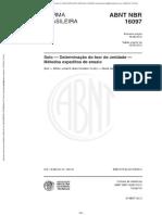 NBR 16097 (2012) - Solo (Determinação Do Teor de Umidade - Métodos Expeditos de Ensaio)