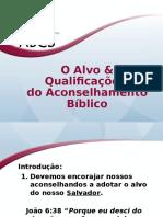 1.05 - Alvos e Qualificações do Aconselhamento Bíblico