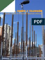 Comuna, tiempo y televisión. Balance y futuro de la televisión comunitaria venezolana - Thierry Deronne
