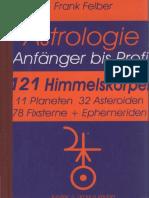 (Astrologie Anfänger - Profi) Frank Felber - 121 Himmelskörper_ 11 Planeten, 32 Asteroiden, 78 Fixsterne-Jupiter + Uranus (2003).pdf