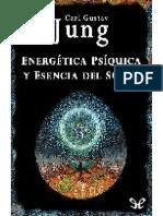 (C.G. Jung) - Energetica psiquica y esencia del sueño