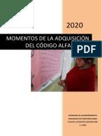 MOMENTOS DE LA ADQUISICIÓN DEL CÓDIGO ALFABÉTICO