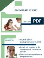 HPV Vaccinatie, Zin en Onzin 2010-9