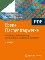 Holm Altenbach, Johannes Altenbach, Konstantin Naumenko (auth.) - Ebene Flächentragwerke_ Grundlagen der Modellierung und Berechnung von Scheiben und Platten-Springer Vieweg (2016)