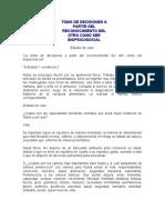 TOMA DE DECISIONES A PARTIR DEL RECONOCIMIENTO DEL OTRO COMO SER BIOPSICOSOCIAL