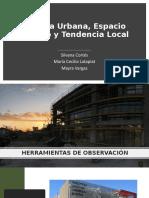 Cultura Urbana, Espacio Público y Tendencia Local.pptx