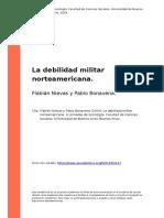 Flabian Nievas y Pablo Bonavena (2004). La Debilidad Militar Norteamericana