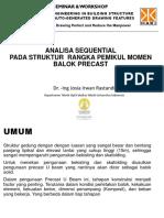 Analisa Sequential pada Struktur Rangka Pemikul Momen Balok Precast (Dr. -Ing Josia Irwan Rastandi)