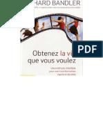 Richard Bandler - Obtenez la vie que vous voulez.pdf