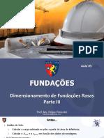 Aula 05 - Dimensionamento de Fundações Rasas ou Diretas - Parte III