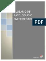 GLOSARIO DE PATOLOGIAS O ENFERMEDADES.pdf