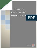 GLOSARIO DE PATOLOGIAS O ENFERMEDADES