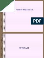 Diario de Um Brasileiro Nos EUA