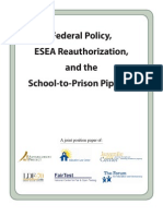 Federal Policy ESEA Re Authorization and the School-To-Prison Pipeline
