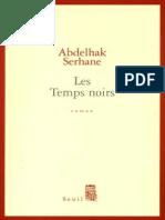 Abdelhak Serhane - Les Temps Noirs