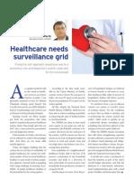 Healthcare needs surveillance grid