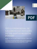 Titulo Primordial de La Comunidad Indigena de Pómaro