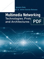 Multimedia Networking Technologies, Protocols, and Architectures