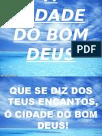 40 - A CIDADE DO BOM DEUS