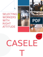 SELECTING WORKERS WITH RIGHT ATTITUDE