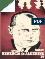 Kotov Alexander - Herencia Ajedrecistica de Alekhine-IV, 1972-OCR, 224p.pdf