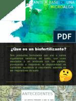 BIOFERTILIZANTE A BASE DE UNA MICROALGA.pptx