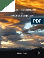 Mauro Ponzi (auth.) - Nietzsche's Nihilism in Walter Benjamin-Palgrave Macmillan (2017).pdf