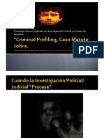 """CASO MATUTE JOHNS"", Criminal Profiling."