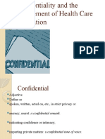 Confidentiality and the Management of Health Care Information