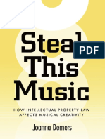 Demers-Steal This Music-How Intellectual Property Law Affects Musical Creativity.pdf