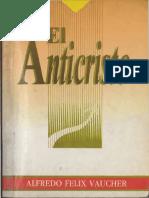 El Anticristo - Alfredo Felix Vaucher 1